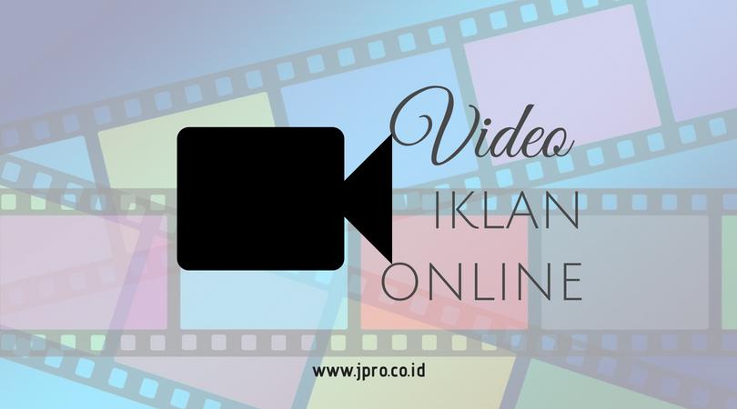 Blog 5 Tips Membuat Video Iklan Online